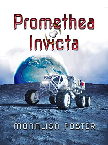 Book Review: Promethea Invicta by Monalisa Foster